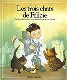 """Afficher """"Les Trois chats de Félicie"""""""