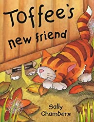 Toffee's New Friend