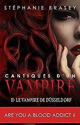 Cantiques d'un Vampire (Chant 2): Le Vampire de Düsseldorf