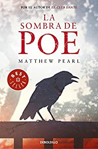 La sombra de Poe par Matthew Pearl