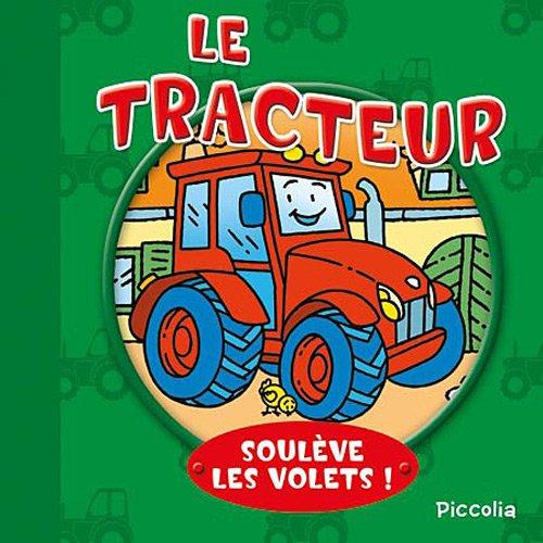 LE TRACTEUR - SOULEVE LES VOLETS