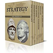 Strategy Six Pack 9 –  The Revenant Hugh Glass, Andersonville, The Goths, Alexander Hamilton, Pericles and A Short History of England (Illustrated) (English Edition)
