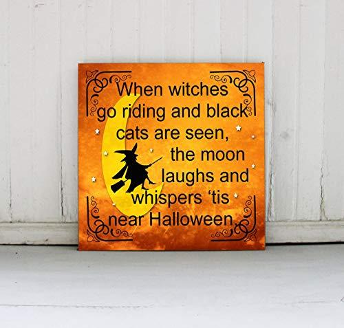Aufschrift When Witches go ried, für Halloween, Wanddekoration, Schlafzimmerschild mit Sprüchen ()