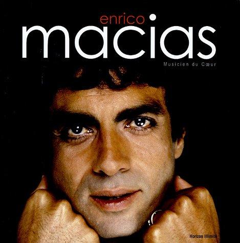 Enrico Macias : Musicien du Coeur