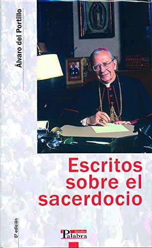 Escritos sobre el sacerdocio (Estudios Palabra) por Álvaro del Portillo