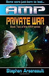 AMP Private War by Stephen Arseneault (2013-08-07)