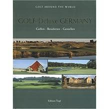 Golf Deluxe Germany: Golfen - Residieren - Geniessen
