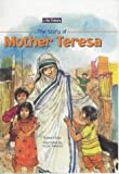 The Story of Mother Teresa (Life Times)