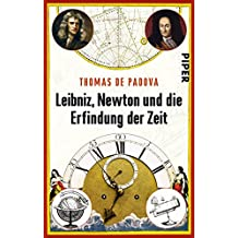 Leibniz, Newton und die Erfindung der Zeit