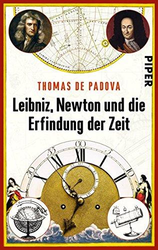 Preisvergleich Produktbild Leibniz, Newton und die Erfindung der Zeit
