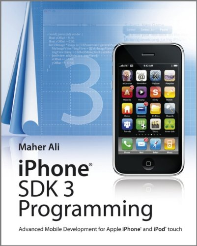 iPhone SDK 3 Programming: Advanced Mobile Development for Apple iPhone and iPod touch (Wiley)