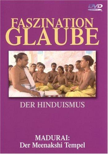 Faszination Glaube - Der Hinduismus