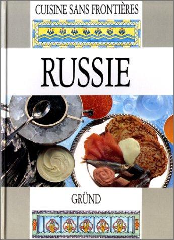 Cuisine sans frontières : Russie