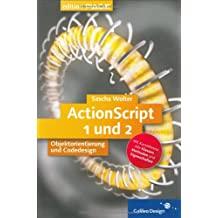ActionScript - Codedesign und Objektorientierung mit Flash MX, mit CD (Galileo Design)