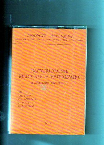 Bactériologie médicale et vétérinaire : Systématique bactérienne (Biologie appliquée)