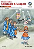Die schönsten Spirituals & Gospels: sehr leicht bearbeitet. 1-2 Flöten. Ausgabe mit CD.