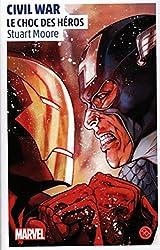 Civil War - Roman Marvel - tome 1 - Civil War, un roman de l'univers Marvel