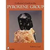 Collector's Guide to the Pyroxene Group (Schiffer Earth Science Monographs)