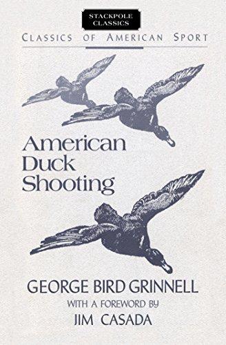 American Duck Shooting (Classics of American Sport) (English Edition)