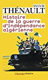 Histoire De LA Guerre D'Independance Algerienne