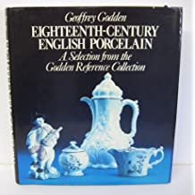 Eighteenth Century English Porcelain