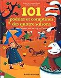101 poésies et comptines des quatre saisons de Albaut. Corinne (2001) Relié