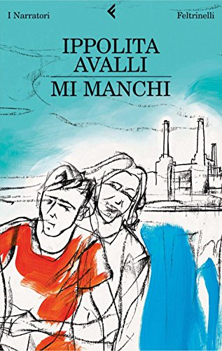 Mi manchi (I narratori) - Amazon Libri