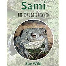 Sami: the toad gets rescued: Volume 1 (Herptiles)