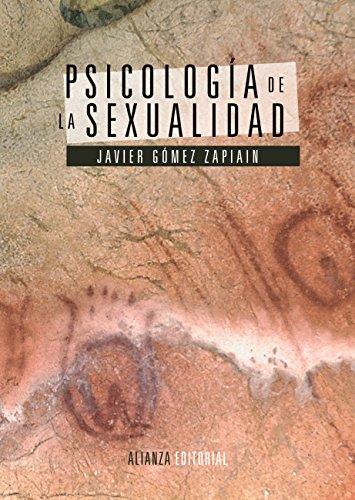 Psicología de la sexualidad (El Libro Universitario - Manuales nº 1172) por Javier Gómez Zapiain