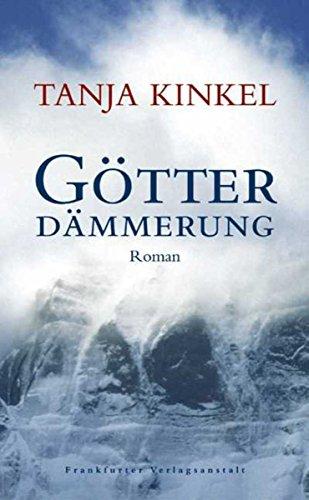 Buchseite und Rezensionen zu 'Götterdämmerung' von Tanja Kinkel