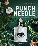 Punch needle - 27 créations à broder