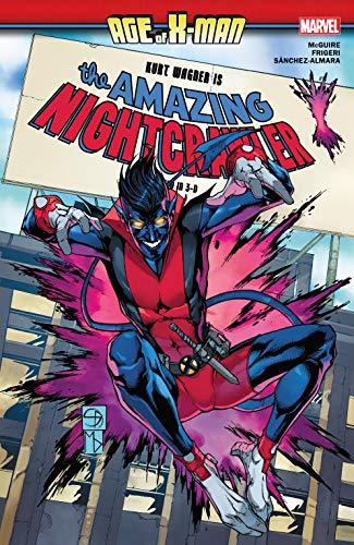Age Of X-Man: The Amazing Nightcrawler (Age Of X-Man: The Amazing Nightcrawler (2019)) (English Edition)