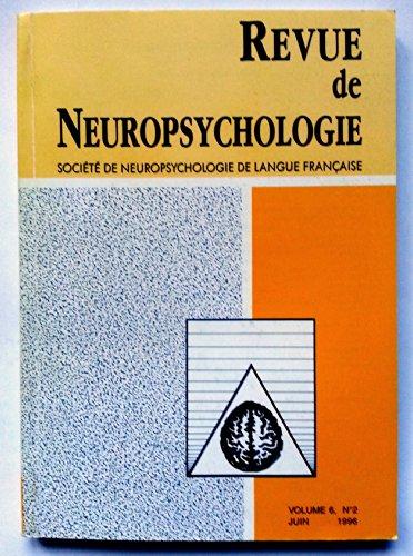Revue de Neuropsychologie - Volume 6 - numéro 2 - juin 1996