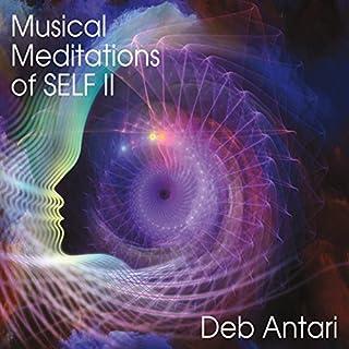 Musical Meditations of Self II