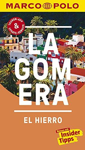 Preisvergleich Produktbild MARCO POLO Reiseführer La Gomera,  El Hierro: Reisen mit Insider-Tipps. Inklusive kostenloser Touren-App & Update-Service