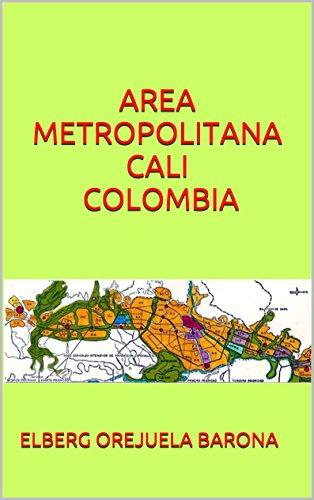 AREA METROPOLITANA CALI COLOMBIA por ELBERG OREJUELA BARONA
