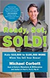 Ready, Set, Sold!: Make ,000 to 0,000 More When You Sell Your Home!