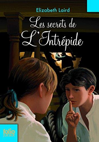Les secrets de l'Intrépide par Elizabeth Laird