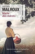 Marie des Adrets de Antonin Malroux