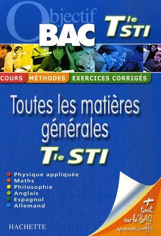 Toutes les matières générales Tle STI