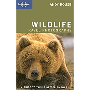 Wildlife photography 1 (Lonely Planet How to Guides)
