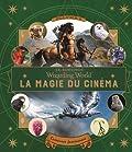 Le monde des sorciers de J.K. Rowling - La magie du cinéma