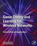Best Electronic Arts Wireless Carriers - Game Theory and Learning for Wireless Networks: Fundamentals Review