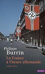 La France à l'heure allemande, 1940-1944