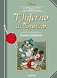 L'Inferno di Topolino: e altre storie ispirate a Dante Alighieri (Letteratura a fumetti Vol. 6)