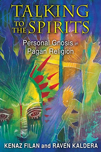 Talking to the Spirits: Personal Gnosis in Pagan Religion (English Edition)