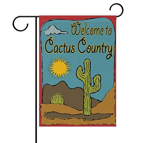 Welcome to Cactus Country Double Sided Garden Yard Flag, Hot Sun Desert Summer Decorative Garden Flag Banner for Outdoor Home Decor Party Size: 12.5-inches W X 18-inches H