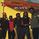 Aint Givin Up - Third World