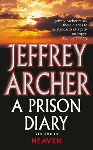 A Prison Diary Volume III: Heaven (The Prison Diaries)