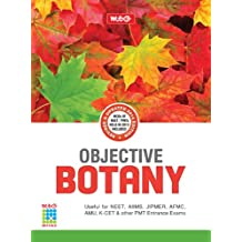 Objective Botany for NEET/AIIMS/JIPMER/AMU other PMT entrance exams (Old Edition)
